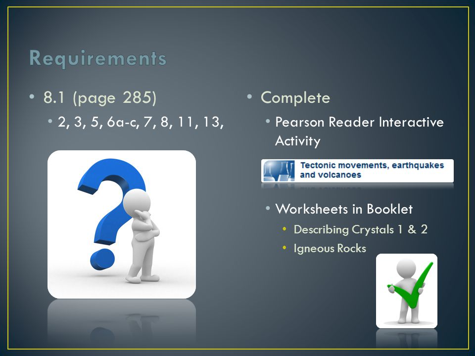 Requirements 8.1 (page 285) Complete 2, 3, 5, 6a-c, 7, 8, 11, 13,