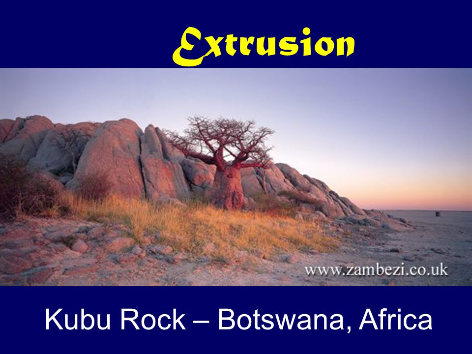 Extrusion Kubu Rock – Botswana, Africa