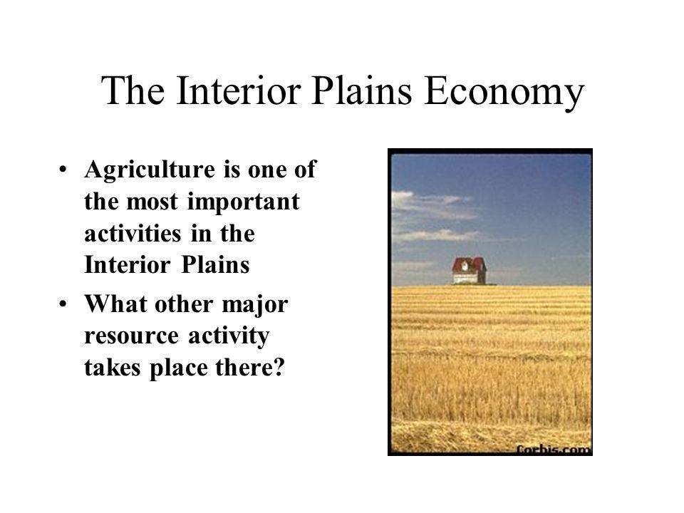 The Interior Plains Economy