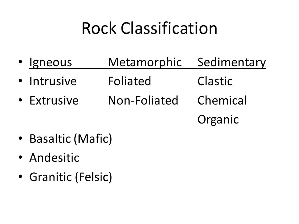 Rock Classification Igneous Metamorphic Sedimentary