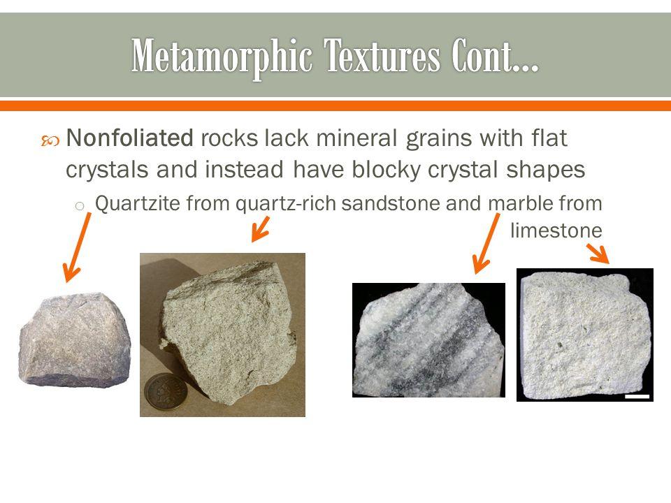 Metamorphic Textures Cont…
