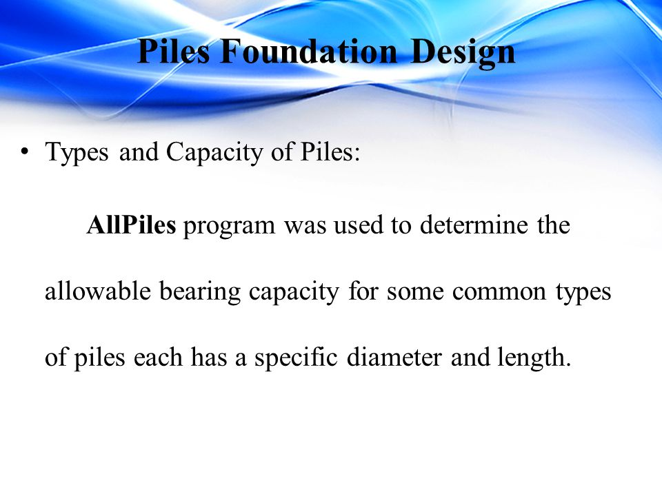 Piles Foundation Design