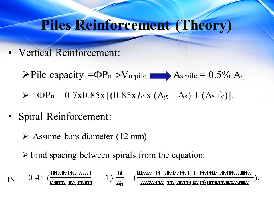 Piles Reinforcement (Theory)