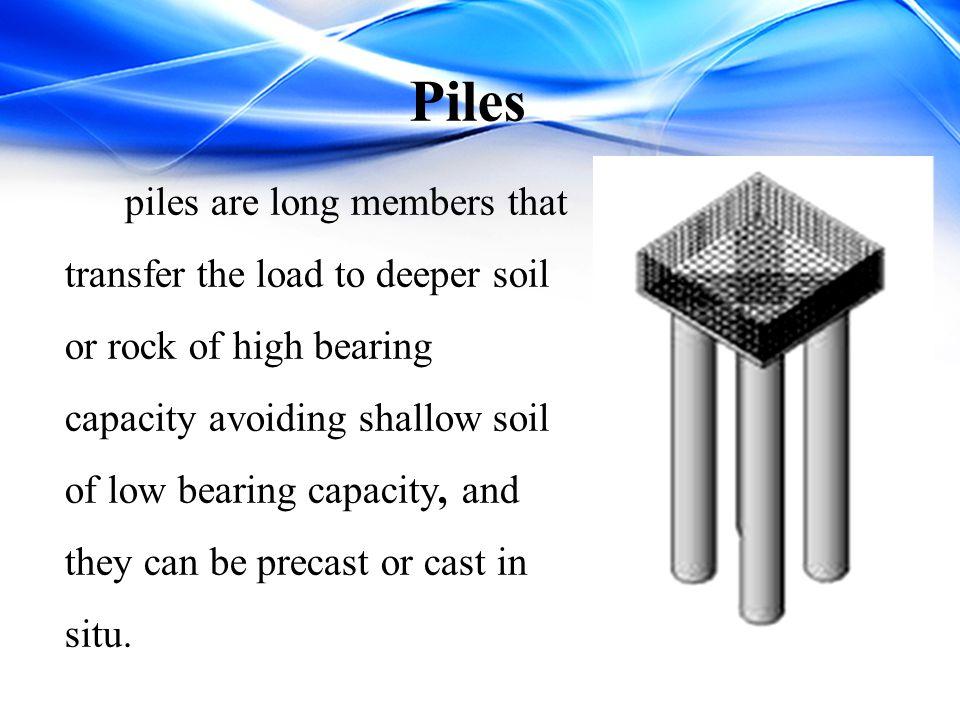 Piles