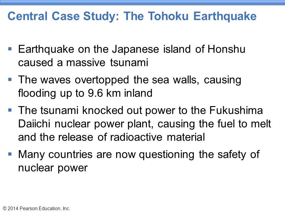 Central Case Study: The Tohoku Earthquake
