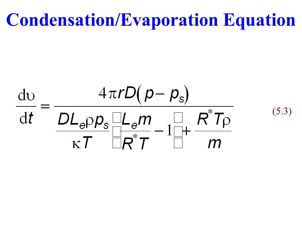 Condensation/Evaporation Equation