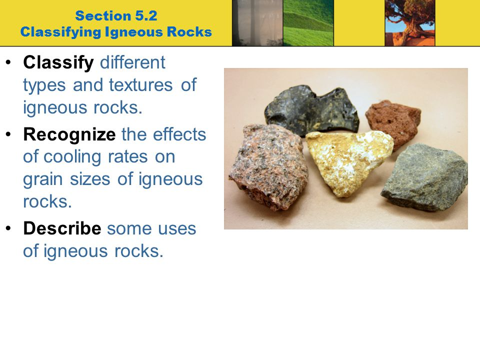 Section 5.2 Classifying Igneous Rocks