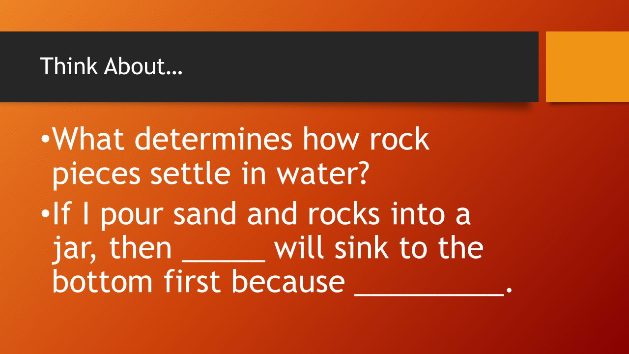 What determines how rock pieces settle in water