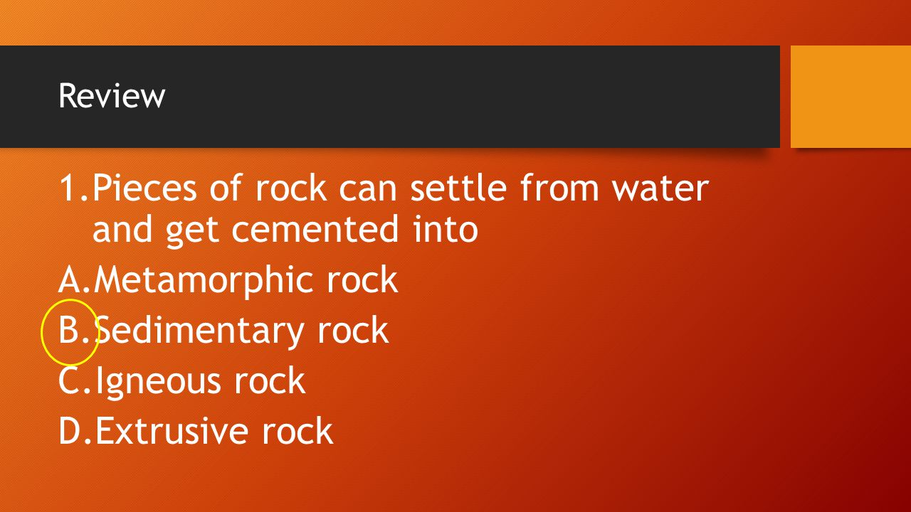 Pieces of rock can settle from water and get cemented into