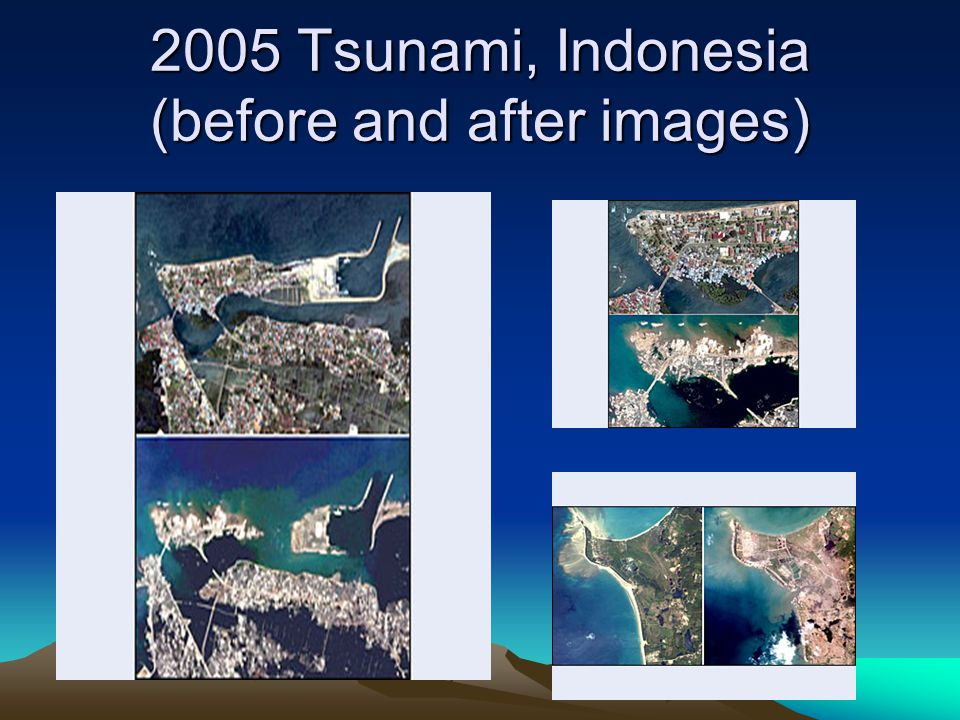 2005 Tsunami, Indonesia (before and after images)