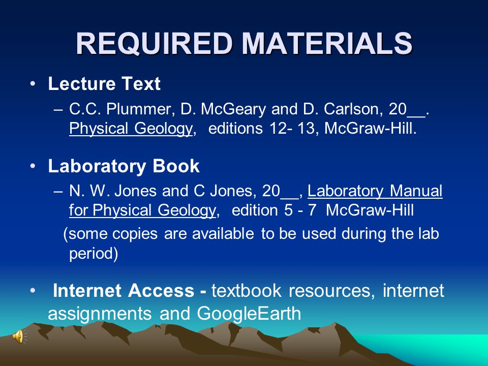 REQUIRED MATERIALS Lecture Text Laboratory Book