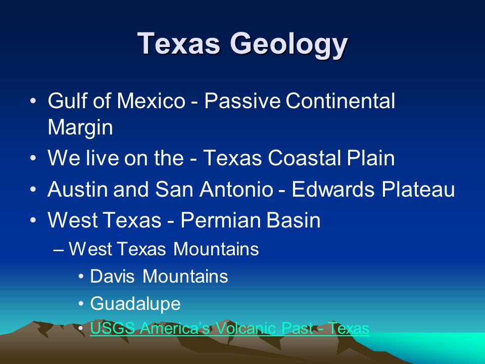 Texas Geology Gulf of Mexico - Passive Continental Margin