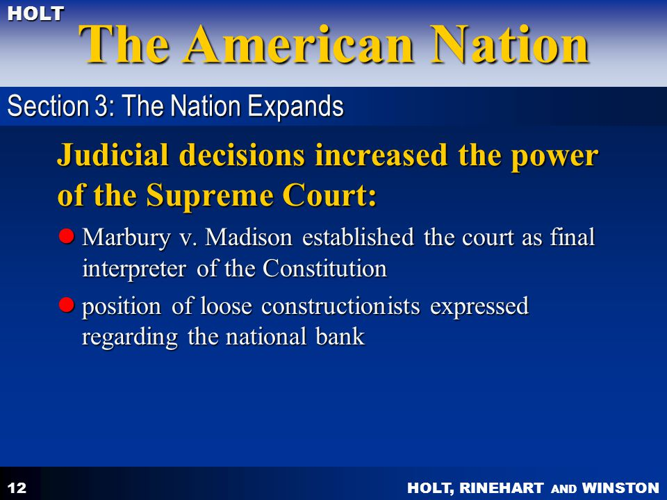 Judicial decisions increased the power of the Supreme Court: