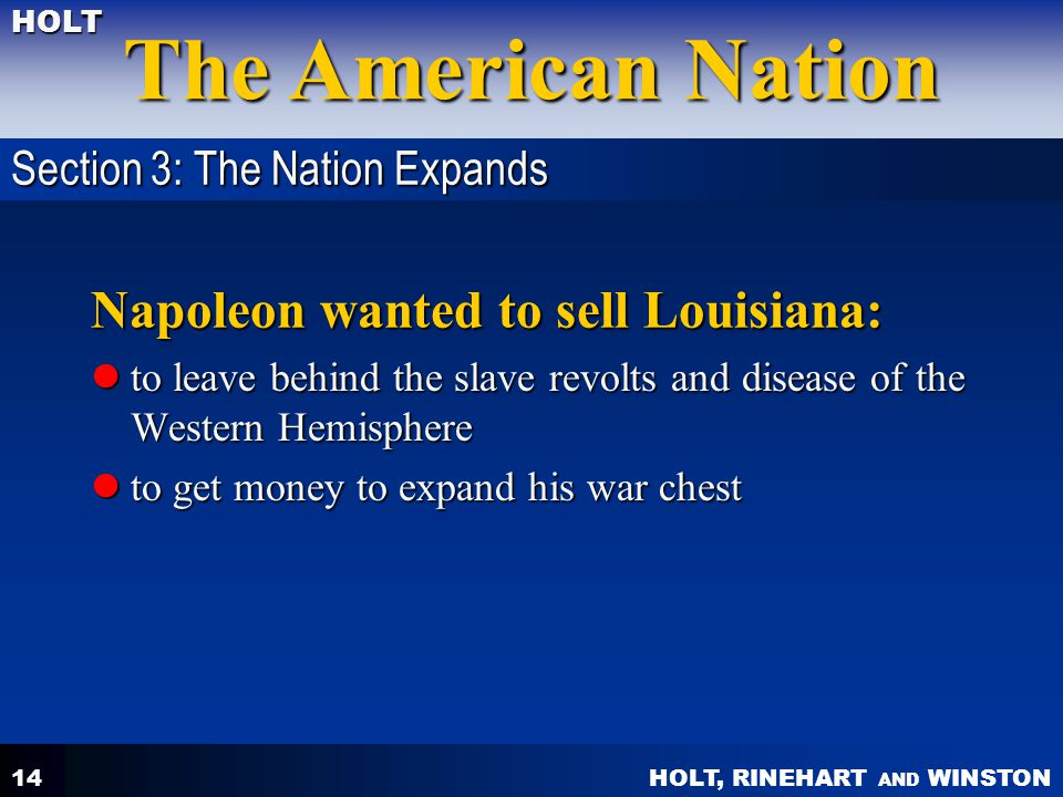 Napoleon wanted to sell Louisiana: