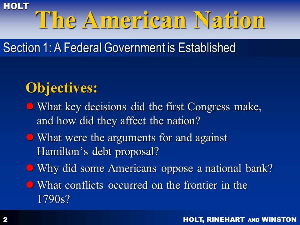 Objectives: Section 1: A Federal Government is Established