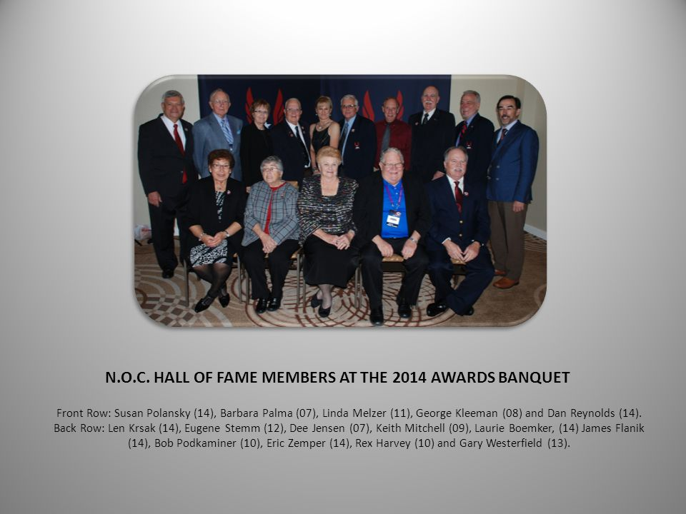 N.O.C. HALL OF FAME MEMBERS AT THE 2014 AWARDS BANQUET