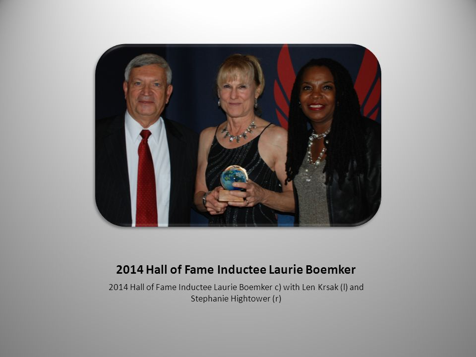 2014 Hall of Fame Inductee Laurie Boemker