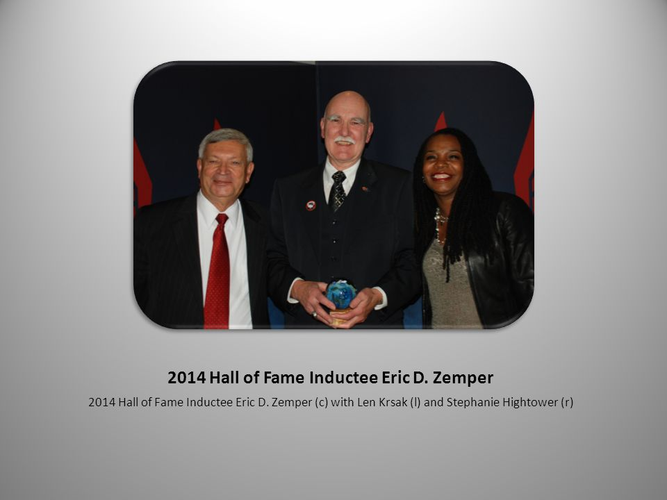2014 Hall of Fame Inductee Eric D. Zemper