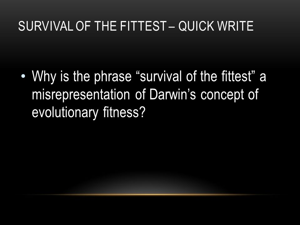 Survival of the Fittest – Quick Write