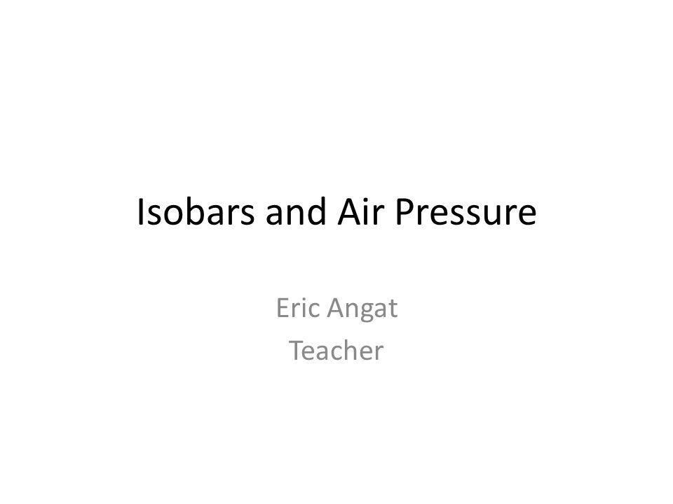 Isobars and Air Pressure