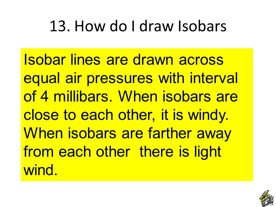 13. How do I draw Isobars