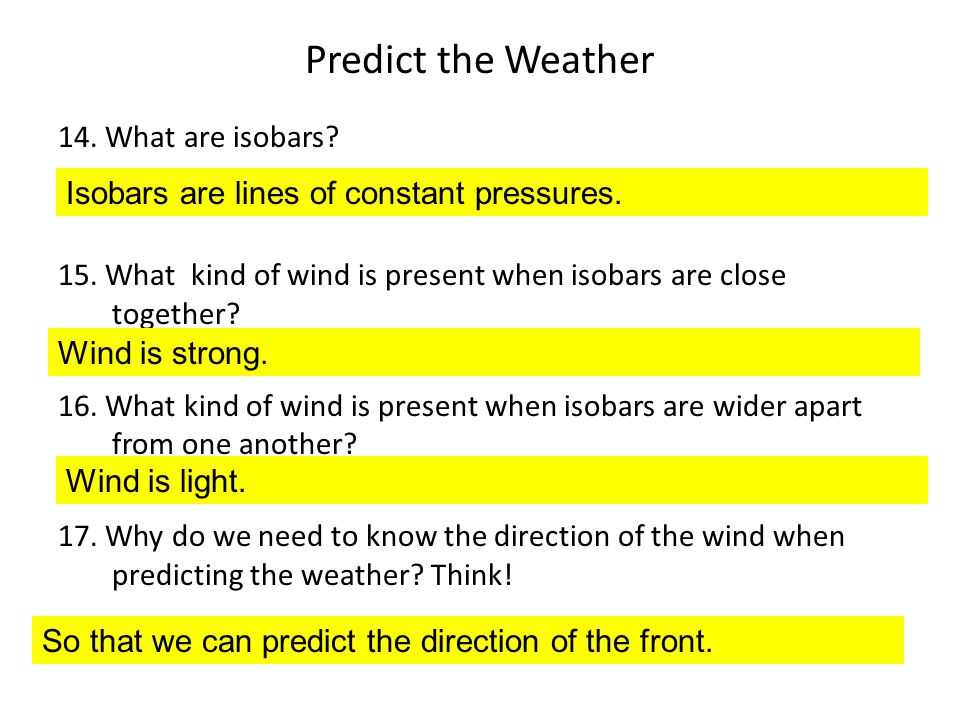 Predict the Weather 14. What are isobars