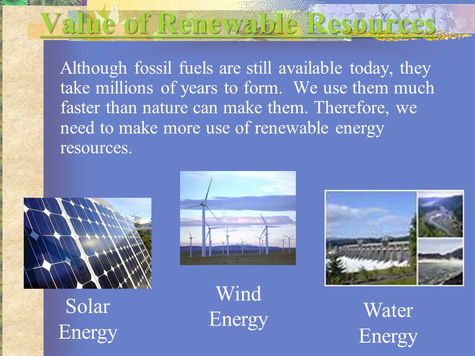Value of Renewable Resources