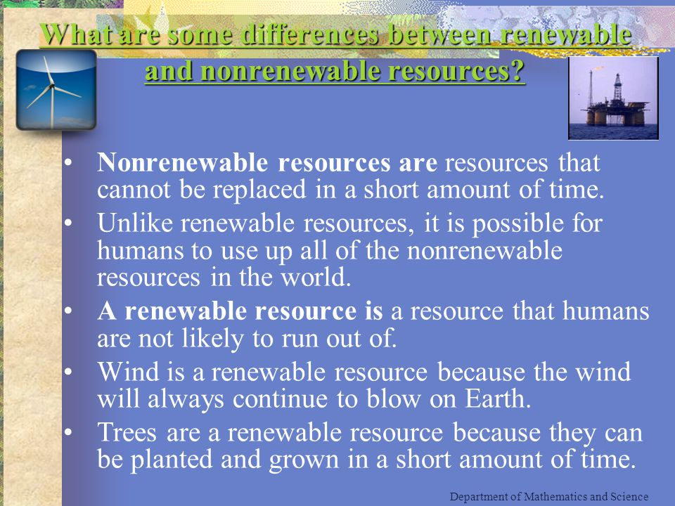 What are some differences between renewable and nonrenewable resources