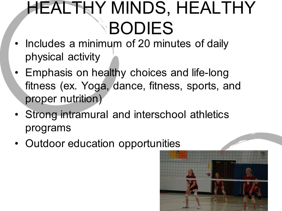 HEALTHY MINDS, HEALTHY BODIES