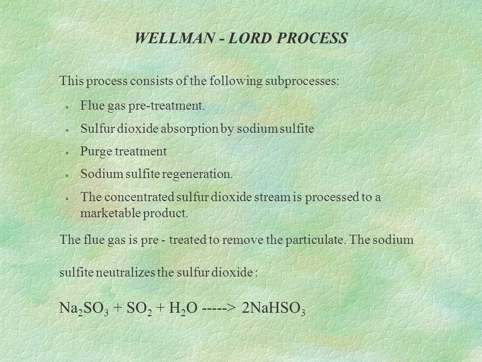 This process consists of the following subprocesses: