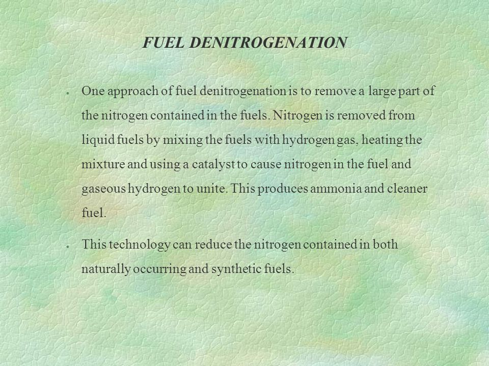 FUEL DENITROGENATION