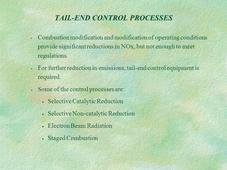 TAIL-END CONTROL PROCESSES