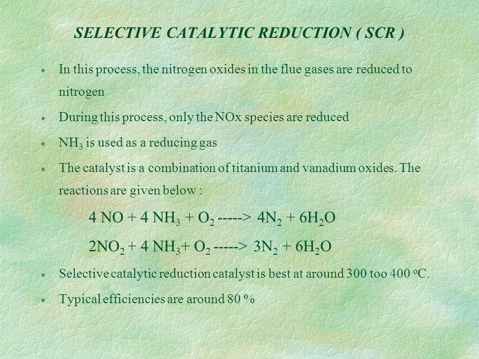 SELECTIVE CATALYTIC REDUCTION ( SCR )