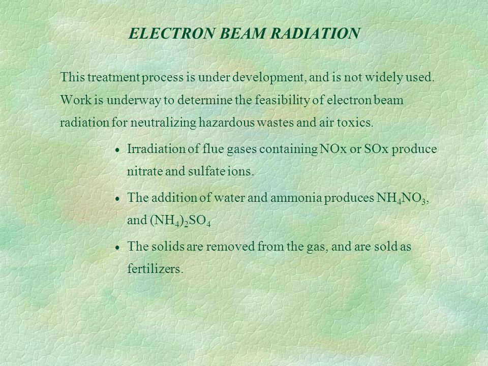ELECTRON BEAM RADIATION