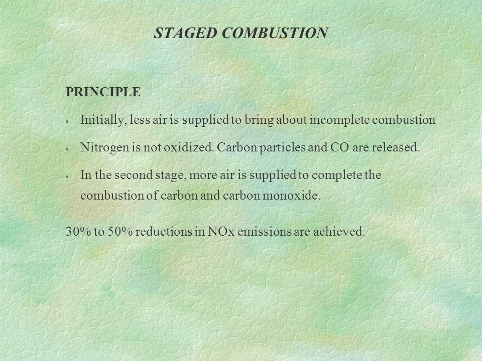 STAGED COMBUSTION PRINCIPLE