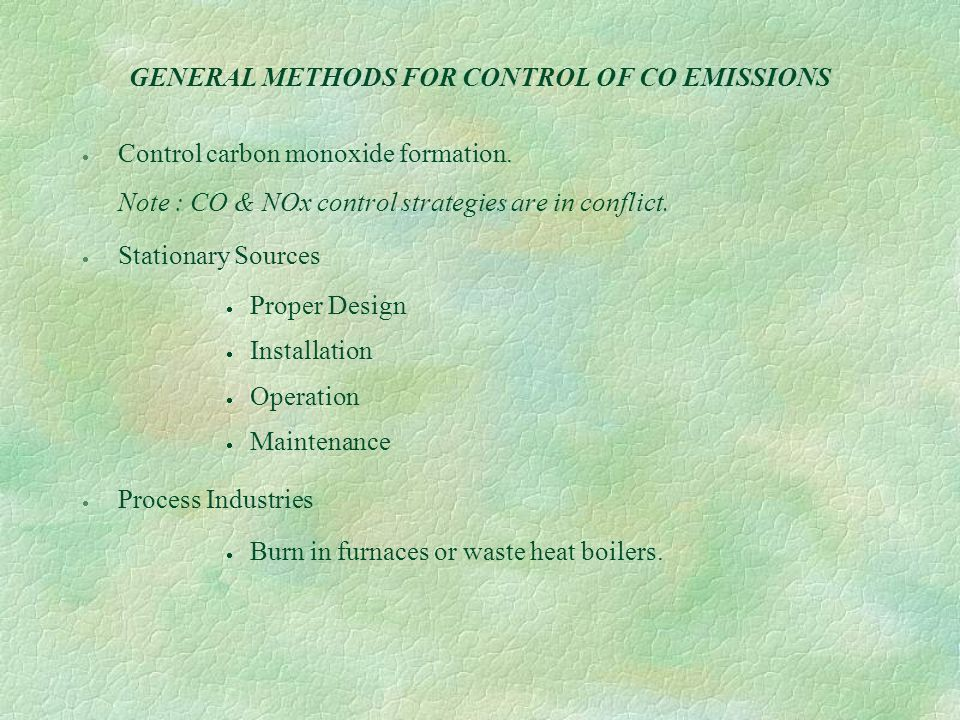 GENERAL METHODS FOR CONTROL OF CO EMISSIONS