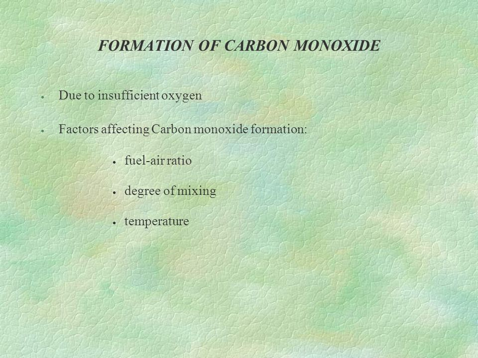FORMATION OF CARBON MONOXIDE