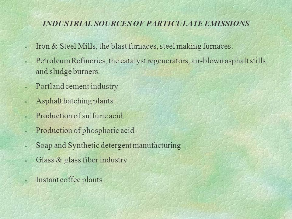 INDUSTRIAL SOURCES OF PARTICULATE EMISSIONS