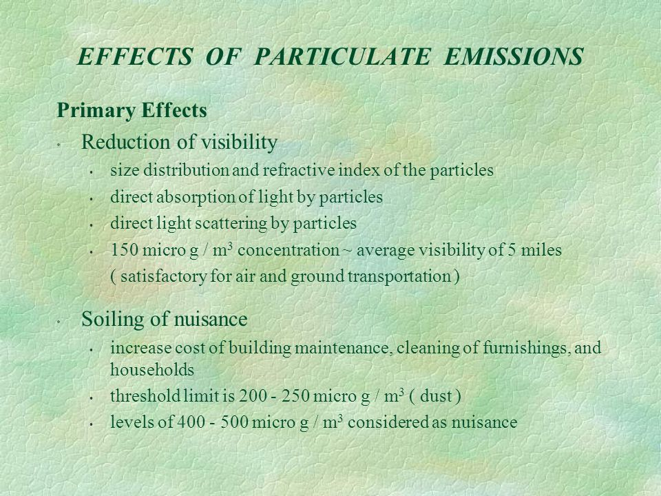 EFFECTS OF PARTICULATE EMISSIONS