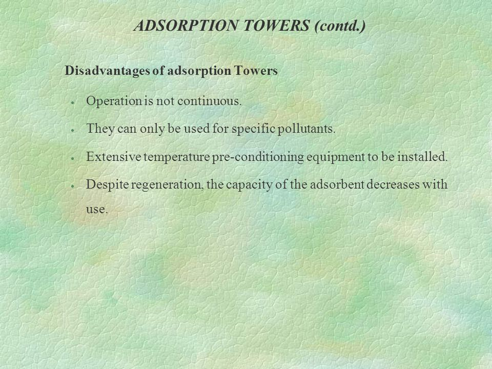 ADSORPTION TOWERS (contd.)