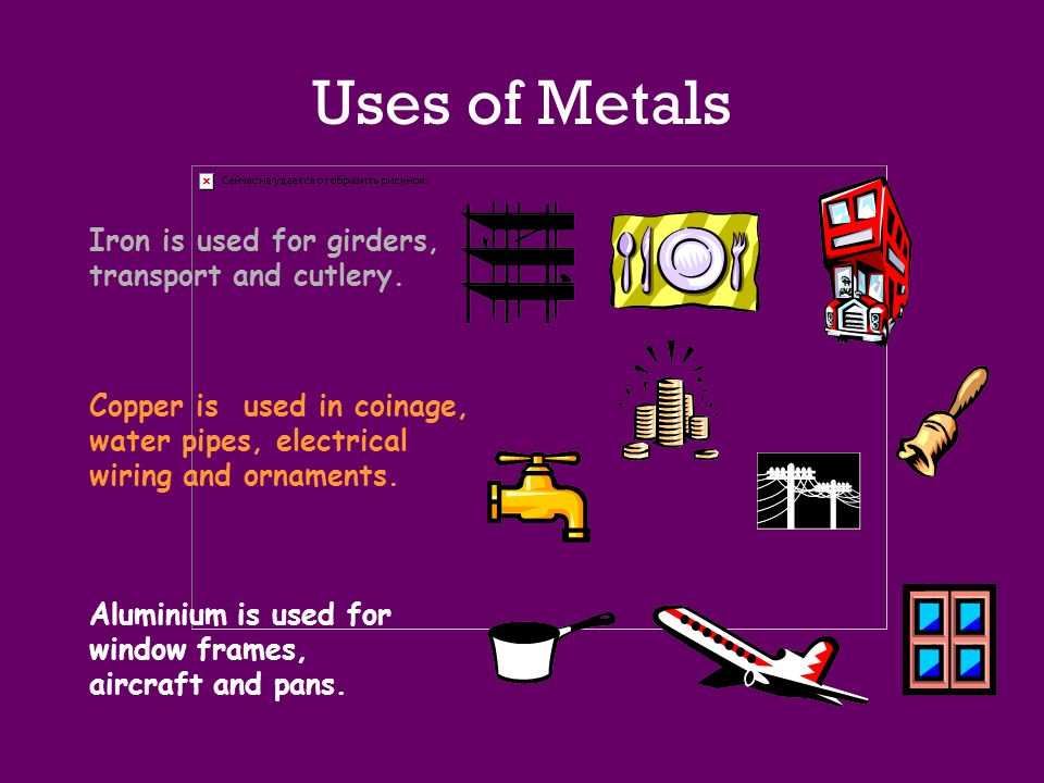 Uses of Metals Iron is used for girders, transport and cutlery.
