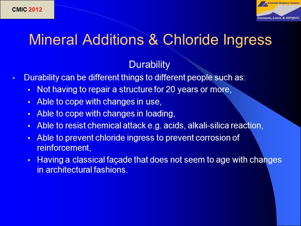 Mineral Additions & Chloride Ingress