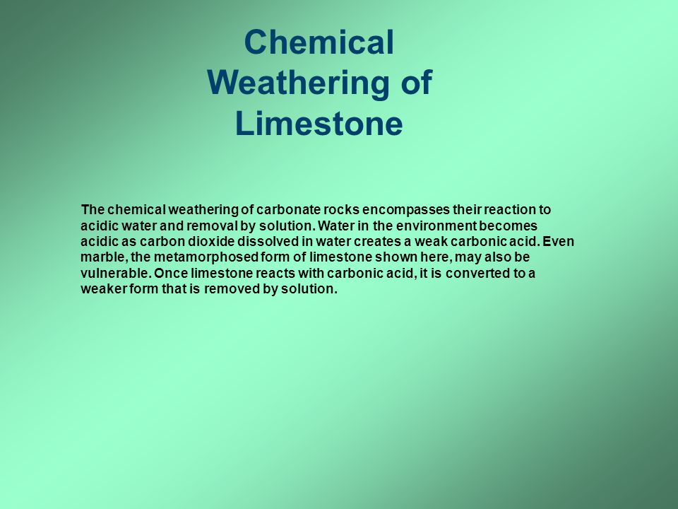 Chemical Weathering of Limestone