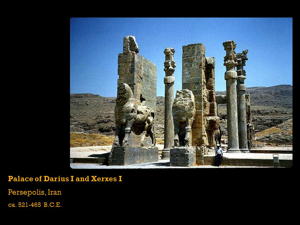 Palace of Darius I and Xerxes I Persepolis, Iran