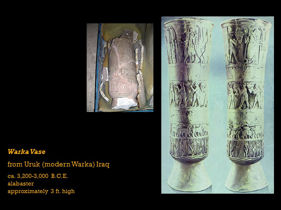 from Uruk (modern Warka) Iraq