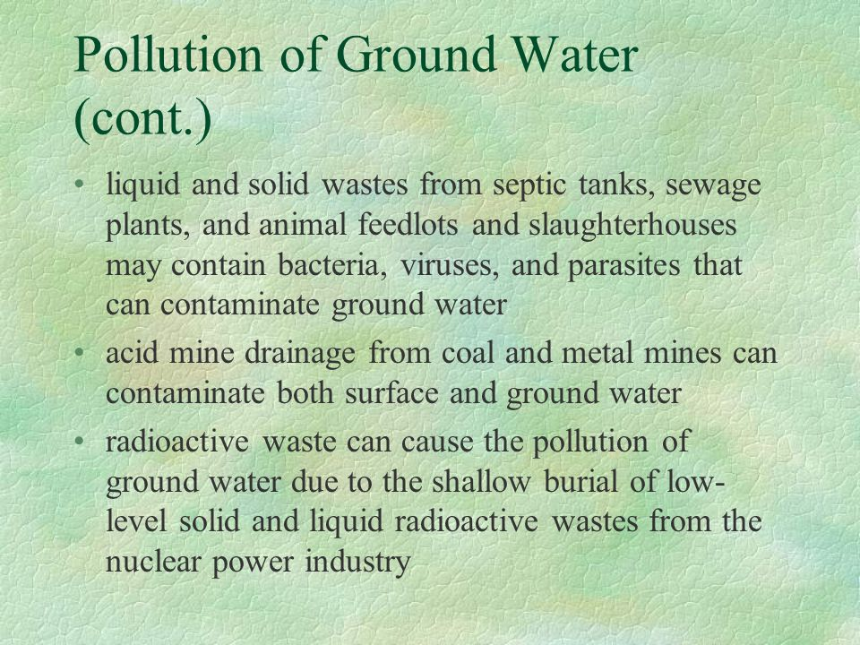 Pollution of Ground Water (cont.)