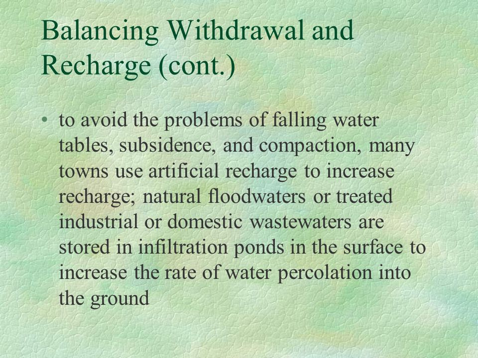 Balancing Withdrawal and Recharge (cont.)
