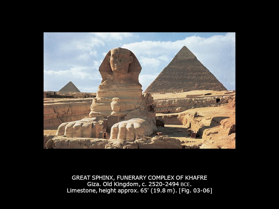GREAT SPHINX, FUNERARY COMPLEX OF KHAFRE Giza. Old Kingdom, c