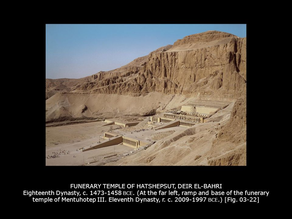 FUNERARY TEMPLE OF HATSHEPSUT, DEIR EL-BAHRI Eighteenth Dynasty, c