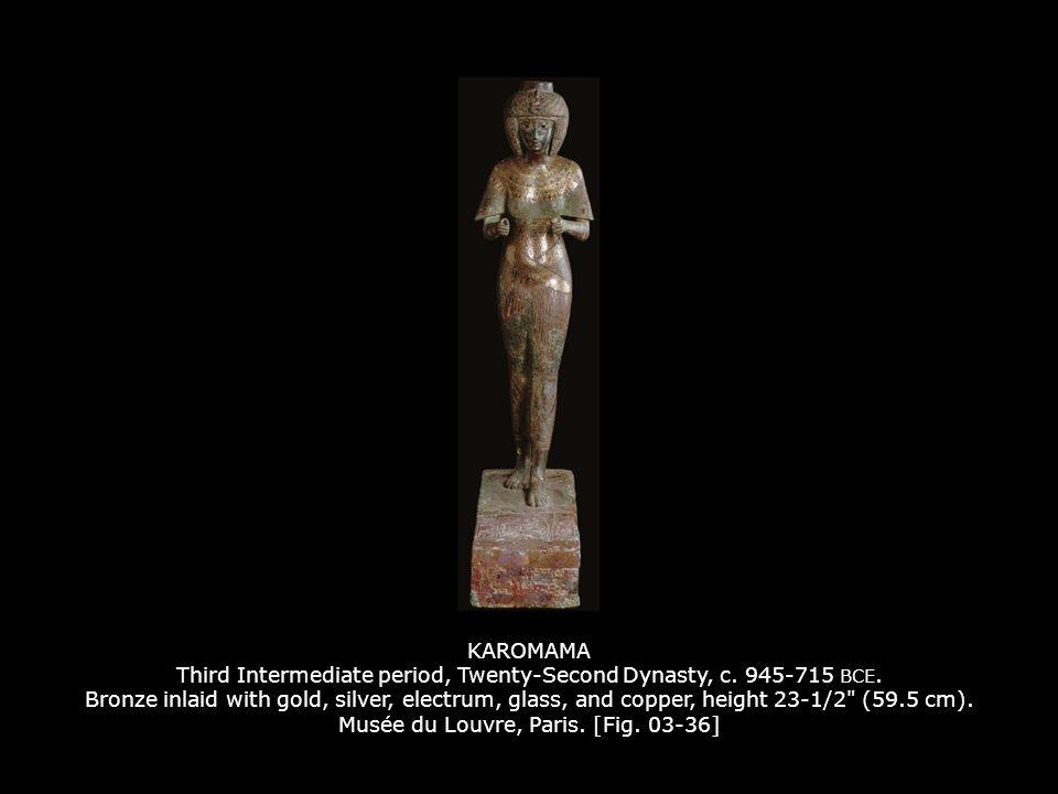 KAROMAMA Third Intermediate period, Twenty-Second Dynasty, c